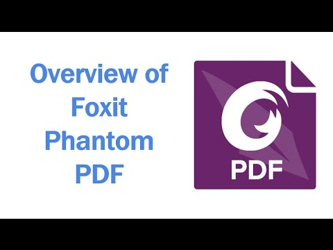 Overview of Foxit PhantomPDF