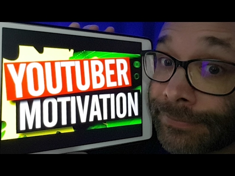 How To Stay Motivated on YouTube