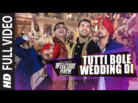 Video 'Tutti Bole Wedding Di' FULL VIDEO Song | Welcome Back | John Abraham, Shruti Haasan, Anil Kapoor download in MP3, 3GP, MP4, WEBM, AVI, FLV January 2017