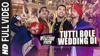 Nonton  Tutti Bole Wedding Di  Full Video Song   Welcome Back   John Abraham  Shruti Haasan  Anil Kapoor Film Subtitle Indonesia Streaming Movie Download