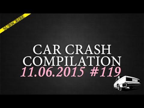 Car crash compilation #119 | Подборка аварий 11.06.2015