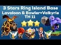Clash Of Clan 🌟 3 Stars TH11 Ring Island Bases With Lavaloon & Bowler+Valkyrie🌟Best Strategy 2017