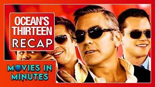 Nonton Ocean S Thirteen In 4 Minutes  Movie Recap  Film Subtitle Indonesia Streaming Movie Download