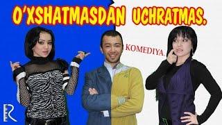 Video O'xshatmasdan uchratmas (uzbek film)   Ухшатмасдан учратмас (узбекфильм) MP3, 3GP, MP4, WEBM, AVI, FLV Agustus 2018