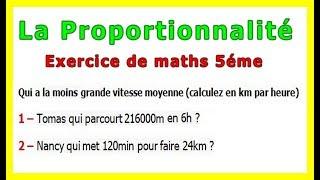 Maths 5ème - La proportionnalité la vitesse Exercice 1