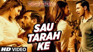 Sau Tarah Ke Video Song  Dishoom