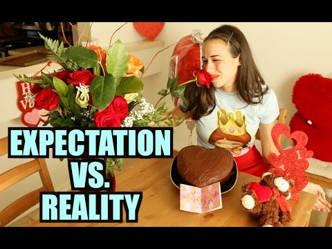 VALENTINES DAY: EXPECTATION vs. REALITY