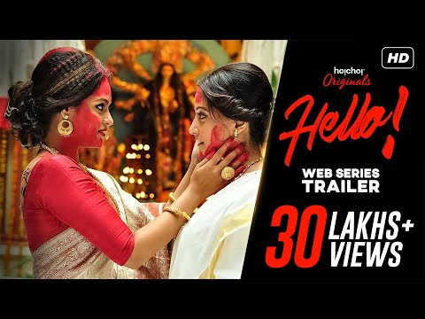 Download Hello ( হ্যালো ) | Official Trailer | Raima Sen | Priyanka Sarkar | Joy Sengupta | Hoichoi Originals HD Mp4 3GP Video and MP3
