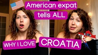 Download Video 10 Reasons Why I LOVE Croatia - AMERICAN EXPAT TELLS ALL MP3 3GP MP4