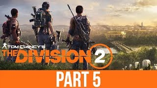 THE DIVISION 2 Gameplay Walkthrough Part 5 - VIETNAM ?? (Full Game)