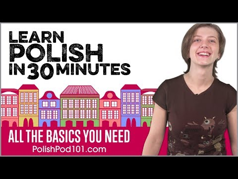 Learn Polish In 30 Minutes - ALL The Basics You Need