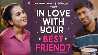 Video In Love With Your Best Friend? | Just Couple Things | The Timeliners MP3, 3GP, MP4, WEBM, AVI, FLV Januari 2019