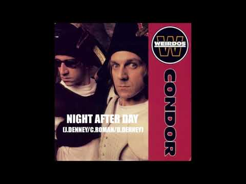 THE WEIRDOS - NIGHT AFTER DAY