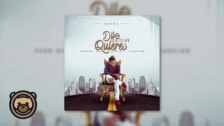 Ozuna - Dile Que Tu Me Quieres (Audio Oficial)