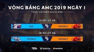 Vòng bảng giải đấu AWC 2019 - Bảng A - Ngày 1 - Garena Liên Quân Mobile
