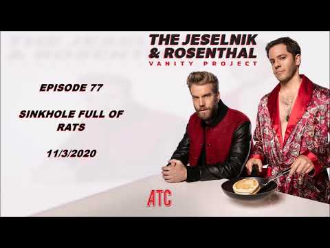The Jeselnik & Rosenthal Vanity Project Episode 77 11/3/2020 Election Night, NYC Rats, Antonio Brown