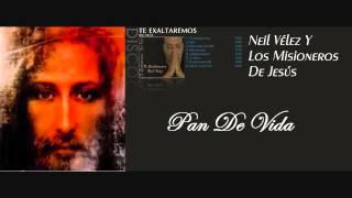 Video Neil Vélez - Pan De Vida MP3, 3GP, MP4, WEBM, AVI, FLV Desember 2018