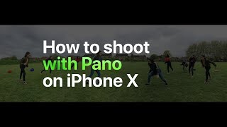 Video iPhone X — How to shoot with Pano — Apple MP3, 3GP, MP4, WEBM, AVI, FLV September 2018