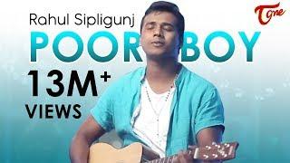Video POOR BOY    Bigg Boss 3 RAHUL SIPLIGUNJ     OFFICIAL MUSIC VIDEO    TeluguOne download in MP3, 3GP, MP4, WEBM, AVI, FLV January 2017