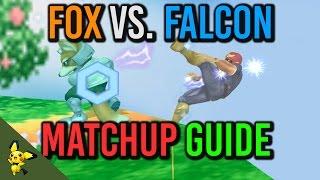 Fox vs Captain Falcon matchup guide- SSBM Tutorials