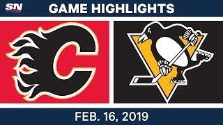 NHL Highlights | Flames vs. Penguins - Feb 16, 2019
