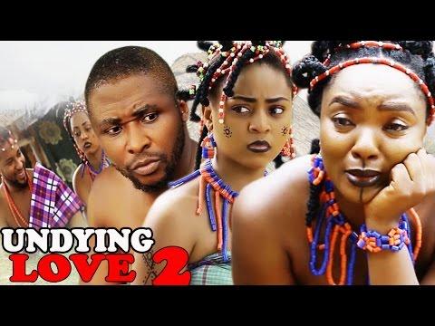 Undying love Season 2 -  Best Of Chioma Chukwuka 2017 Latest Nigerian Nollywood movie