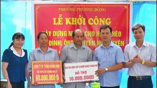 Khởi công xây dựng nhà cho hộ nghèo tại phường Phương Đông