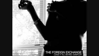 """The Foreign Exchange - """"I Wanna Know"""""""