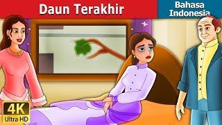 Download Video Daun Terakhir | Dongeng anak | Dongeng Bahasa Indonesia MP3 3GP MP4