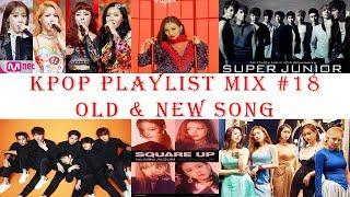 Video Kpop Playlist Mix #18 Old & New Song MP3, 3GP, MP4, WEBM, AVI, FLV Maret 2019