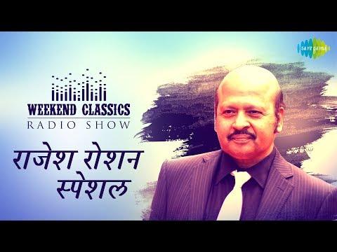 Video Weekend Classic Radio Show   Rajesh Roshan Special   राजेश रोशन स्पेशल   HD Songs   Rj Ruchi download in MP3, 3GP, MP4, WEBM, AVI, FLV January 2017