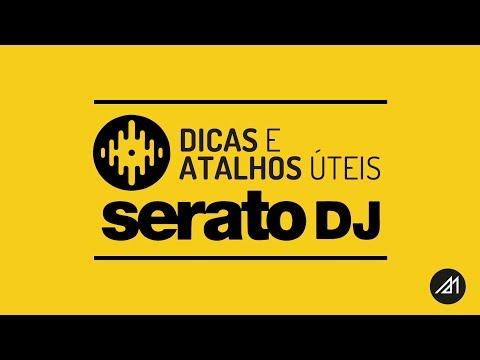 ✭ DICAS & ATALHOS ÚTEIS . SERATO DJ!! Portugês BR