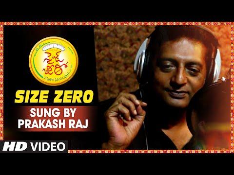Size Zero Song Making Video, Sung By Prakash Raj
