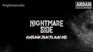 Video KUNTILANAK JALAN TOL BUAH BATU (NIGHTMARE SIDE OFFICIAL 2018) - ARDAN RADIO MP3, 3GP, MP4, WEBM, AVI, FLV November 2018