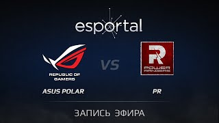 PR vs ASUS.Polar, game 1