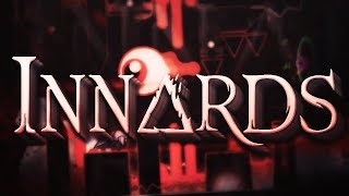 Innards - Verified 100% (Extreme Demon) by Kaito - Geometry Dash