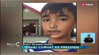 Download Video Mengharukan!! Kisah Izrael, Bocah Korban Gempa yang Curhat ke Jokowi di Palu - iNews Siang 05/10 MP3 3GP MP4