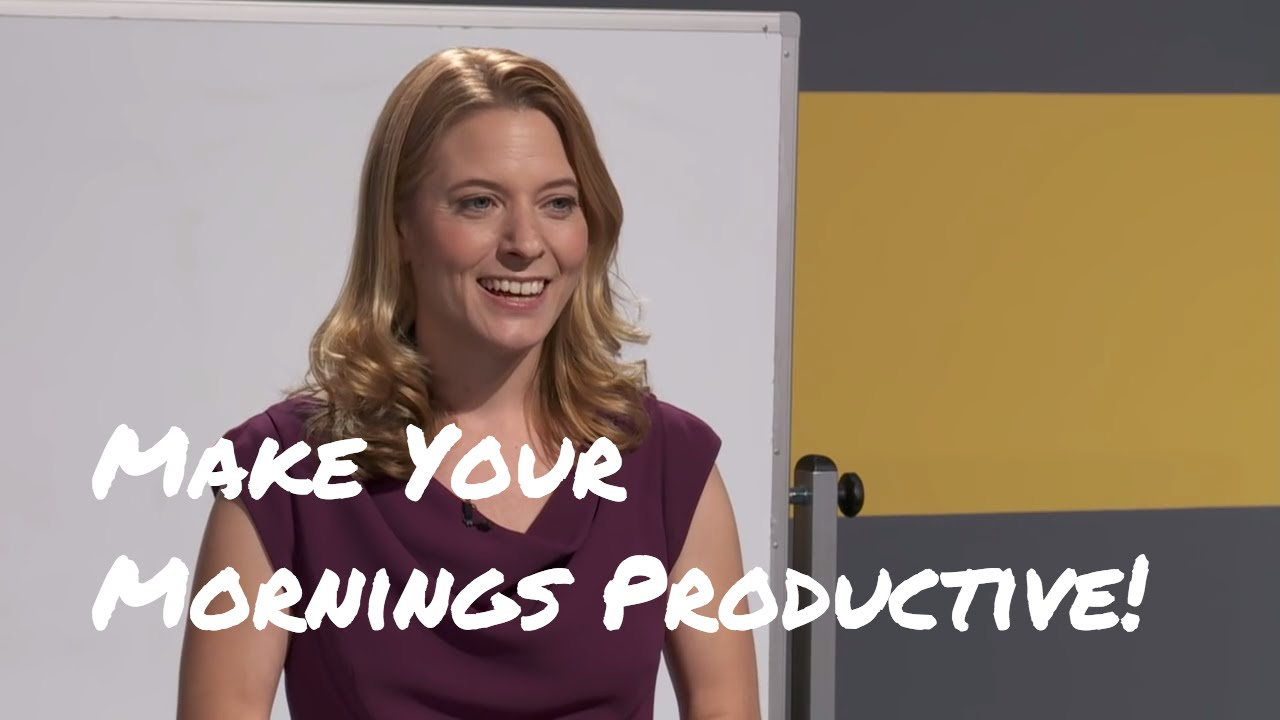 Laura Vanderkam: How to Make Your Mornings More Productive