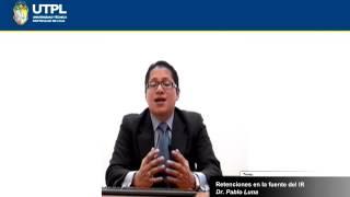 UTPL RETENCIONES EN LA FUENTE DEL IMPUESTO A LA RENTA [(LEGISLACIÓN Y PRÁCTICA TRIBUTARIA)]