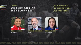 Asia Rugby Live S3 Episode 7