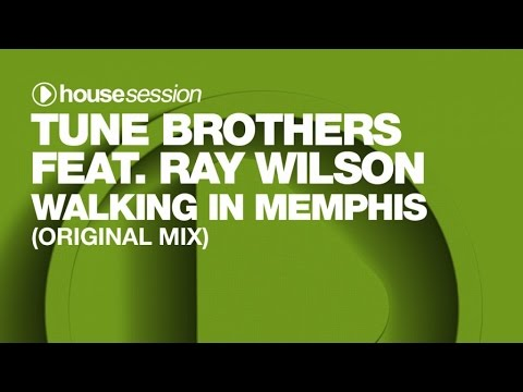 Tune Brothers feat. Ray Wilson - Walking In Memphis