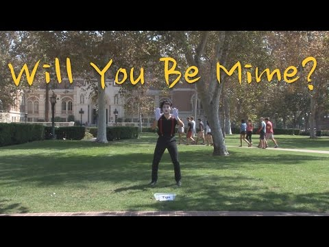 Will You Be Mime?
