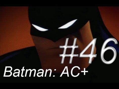 Let's Play Batman Arkham City AGAIN!!! – Episode 46: KA-BLEWEY!!!