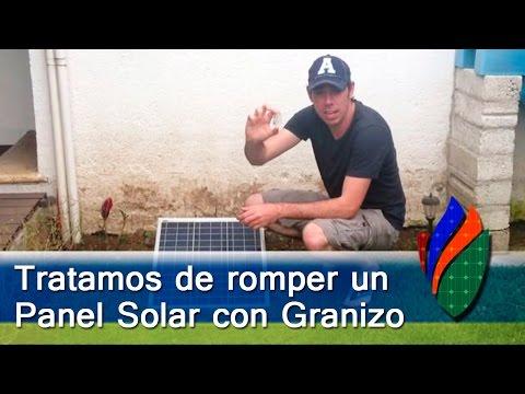 Experimento – Resisten los Paneles Solares el Granizo