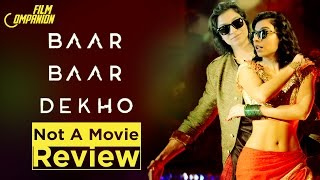 Video Baar Baar Dekho | Not A Movie Review | Sucharita Tyagi MP3, 3GP, MP4, WEBM, AVI, FLV April 2019