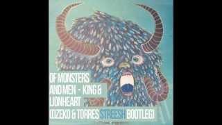 Thumbnail for Of Monsters & Men — King & Lionheart (Dzeko & Torres Streesh Bootleg)