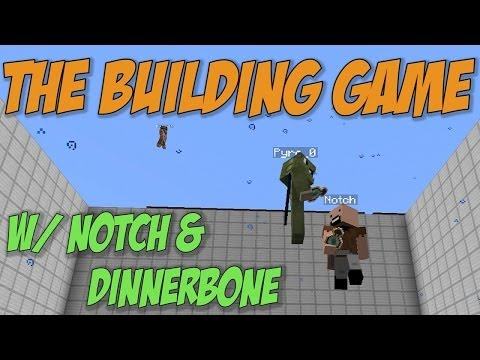The Building Game w/ Notch, Dinnerbone & Mindcrackers