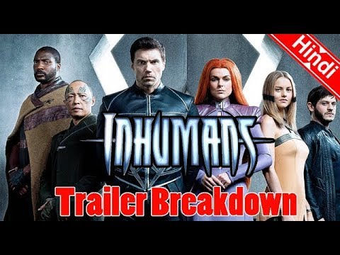 Marvel's Inhumans - Official Trailer 1Breakdown