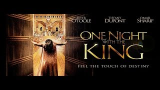 Nonton ONE NIGHT WITH THE KING (Esther the Bible Movie) Film Subtitle Indonesia Streaming Movie Download