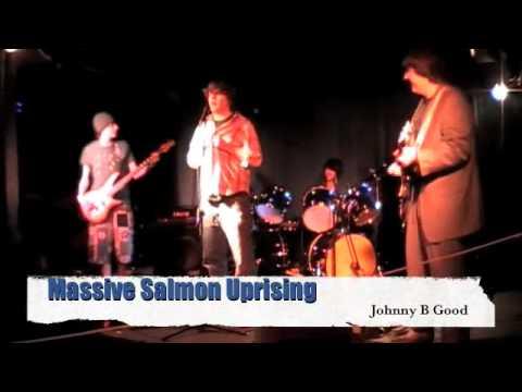 Massive Salmon Uprising - Johnny B Good